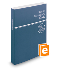 Texas Insurance Code, 2016 ed. (West's® Texas Statutes and Codes)