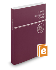 Texas Insurance Code, 2018 ed. (West's® Texas Statutes and Codes)