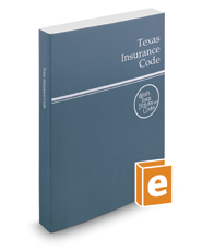 Texas Insurance Code, 2020 ed. (West's® Texas Statutes and Codes)