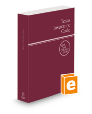 Texas Insurance Code, 2022 ed. (West's® Texas Statutes and Codes)