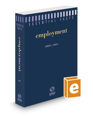 Essential Facts: Employment, 2016-2017 ed.