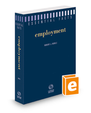 Essential Facts: Employment, 2018-2019 ed.