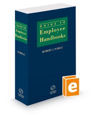 Guide To Employee Handbooks, 2018-2019 ed.
