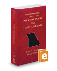 Personal Injury and Torts Handbook, 2016 ed. (Vol. 34, Missouri Practice Series)