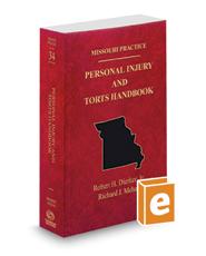 Personal Injury and Torts Handbook, 2017 ed. (Vol. 34, Missouri Practice Series)