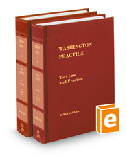 Tort Law and Practice, 5th (Vols. 16 and 16A, Washington Practice Series)