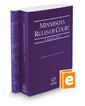 Minnesota Rules of Court - State and Federal, 2016 ed. (Vols. I & II, Minnesota Court Rules)