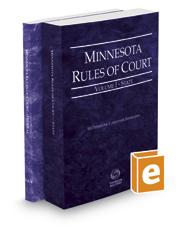 Minnesota Rules of Court - State and Federal, 2020 ed. (Vols. I & II, Minnesota Court Rules)