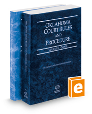 Oklahoma Court Rules and Procedure - State and Federal, 2016 ed. (Vols. I & II, Oklahoma Court Rules)