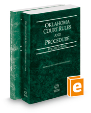 Oklahoma Court Rules and Procedure - State and Federal, 2018 ed. (Vols. I & II, Oklahoma Court Rules)