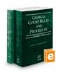 Georgia Court Rules and Procedure - State and Federal, 2020 ed. (Vols. I & II, Georgia Court Rules)