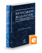South Carolina Rules of Court - State and Federal, 2019 ed. (Vols. I & II, South Carolina Court Rules)