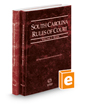 South Carolina Rules of Court - State and Federal, 2020 ed. (Vols. I & II, South Carolina Court Rules)