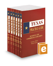 Business and Commercial Litigation, 2016-2017 ed. (Texas Practice Guide)