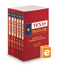 Business and Commercial Litigation, 2017-2018 ed. (Texas Practice Guide)