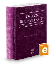 Oregon Rules of Court - State and Federal, 2016 ed. (Vols. I & II, Oregon Court Rules)