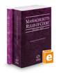 Massachusetts Rules of Court - State and Federal, 2018 ed. (Vols. I & II, Massachusetts Court Rules)