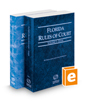 Florida Rules of Court - State and Federal, 2018 ed. (Vols. I & II, Florida Court Rules)