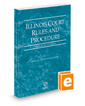 Illinois Court Rules and Procedure - Federal, 2016 ed. (Vol. II, Illinois Court Rules)