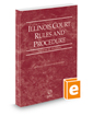 Illinois Court Rules and Procedure - Federal, 2019 ed. (Vol. II, Illinois Court Rules)