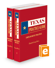 Employment Practice, 2018 ed. (Texas Practice Guide)