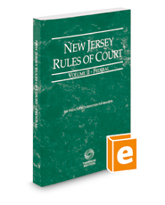 New Jersey Rules of Court - Federal, 2019 ed. (Vol. II, New Jersey Court Rules)