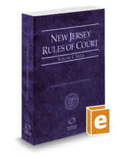 New Jersey Rules of Court - State, 2020 ed. (Vol. I, New Jersey Court Rules)