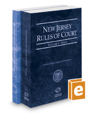 New Jersey Rules of Court - State and Federal, 2017 ed. (Vols. I & II, New Jersey Court Rules)