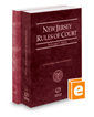 New Jersey Rules of Court - State and Federal, 2018 ed. (Vols. I & II, New Jersey Court Rules)