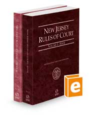 New Jersey Rules of Court - State and Federal, 2022 ed. (Vols. I & II, New Jersey Court Rules)