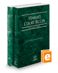 Hawaii Court Rules - State and Federal, 2019 ed. (Vols. I & II, Hawaii Court Rules)