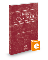Hawaii Court Rules - Federal, 2018 ed. (Vol. II, Hawaii Court Rules)