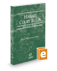 Hawaii Court Rules - Federal, 2019 ed. (Vol. II, Hawaii Court Rules)