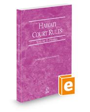 Hawaii Court Rules - Federal, 2021 ed. (Vol. II, Hawaii Court Rules)