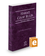 Hawaii Court Rules - State, 2017 ed. (Vol. I, Hawaii Court Rules)