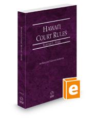 Hawaii Court Rules - State, 2021 ed. (Vol. I, Hawaii Court Rules)