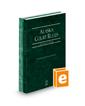Alaska Court Rules - State and Federal, 2022 ed. (Vols. I & II, Alaska Court Rules)