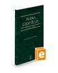 Alaska Court Rules - State, 2022 ed. (Vol. I, Alaska Court Rules)