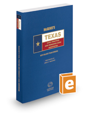 McGehee's Texas Civil Practice and Remedies Codes Annotated, 2016 ed. (Texas Annotated Code Series)
