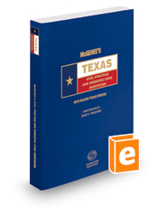 McGehee's Texas Civil Practice and Remedies Codes Annotated, 2017 ed. (Texas Annotated Code Series)