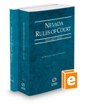 Nevada Rules of Court - State and Federal, 2016 ed. (Vols. I & II, Nevada Court Rules)