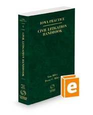 Civil Litigation Handbook, 2021-2022 ed. (Vol. 8, Iowa Practice Series)