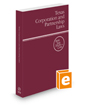 Texas Corporation and Partnership Laws, 2022 ed. (West's® Texas Statutes and Codes)