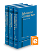Substantive Criminal Law, 2d (West's Criminal Practice Series)