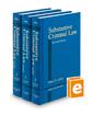 Substantive Criminal Law, 3d (West's Criminal Practice Series)