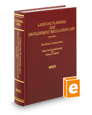 Land Use Planning and Development Regulation Law, 3d (Practitioner Treatise Series)