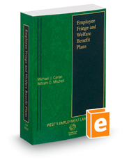 Employee Fringe and Welfare Benefit Plans, 2018 ed. (Employment Law)