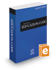 California Education Code, 2017 ed. (California Desktop Codes)