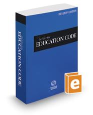 California Education Code, 2018 ed. (California Desktop Codes)