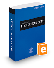California Education Code, 2019 ed. (California Desktop Codes)
